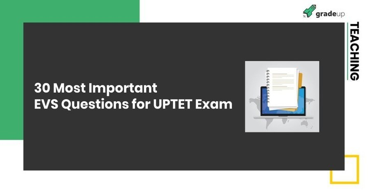 30 Most Important EVS Questions for UPTET Exam - Download PDF