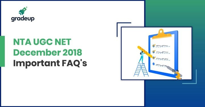 UGC NET FAQs, Check List of NTA NET Frequently Asked Questions