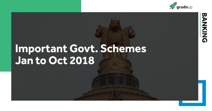 महत्वपूर्ण सरकारी योजनाएं जनवरी से अक्टूबर 2018 पी.डी.एफ