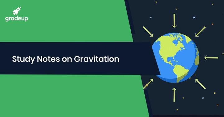गुरुत्वाकर्षण और सैटेलाइट पर भौतिकी नोट्स