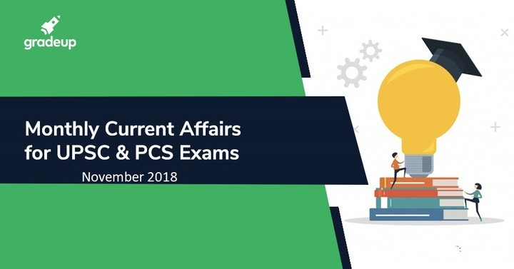 Current Affairs: Monthly Compilation of November 2018