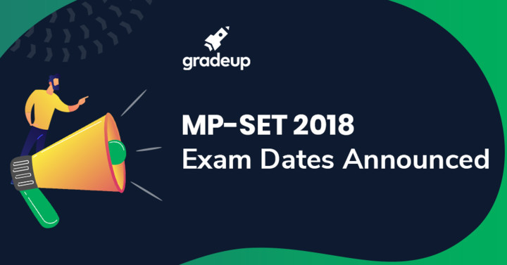 MP State Eligibility Test 2018 Exam Date Announced, MP SET Exam Dates
