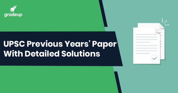 UPSC Previous Year Question Papers With Answers PDF Download