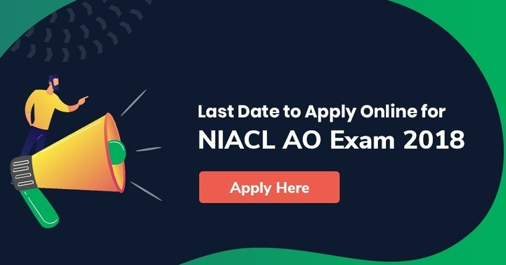 NIACL AO Apply Online 2018, Last date to apply online today!