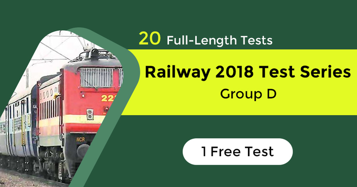 Railway Group D 2018 Test Series, One Free Test