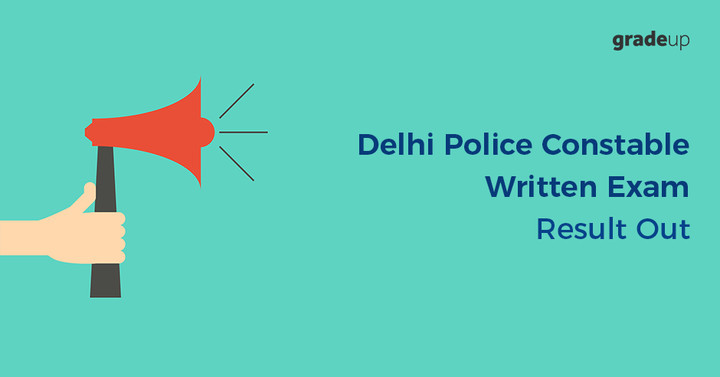 Delhi Police Constable Result 2016 Out, Check Result & Cut Off!