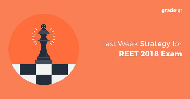 आरटीईटी 2018 परीक्षा के लिए अंतिम सप्ताह की रणनीति