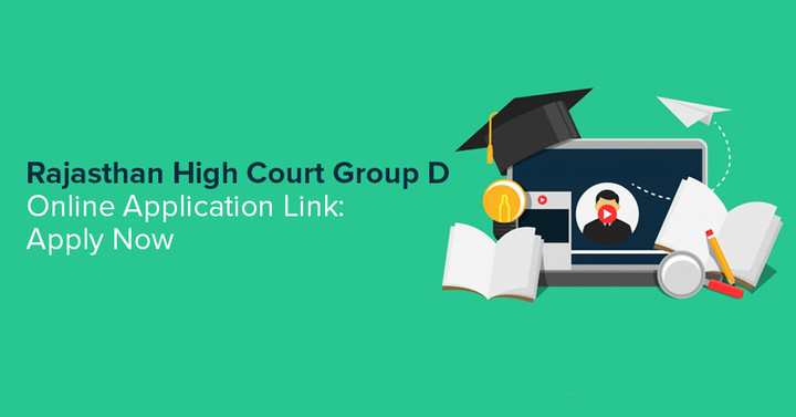 Rajasthan High Court Group D Application Form 2018, Apply Online Here!