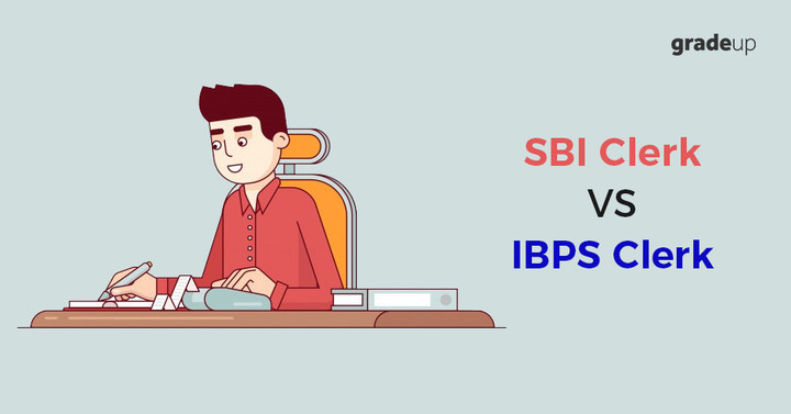 SBI Clerk vs IBPS Clerk: Analyze which one is better?