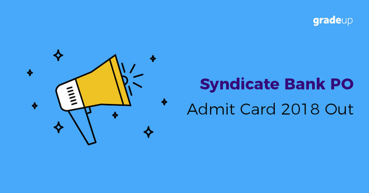 Syndicate Bank PO Admit Card 2018 Out , Download Call Letter Here!