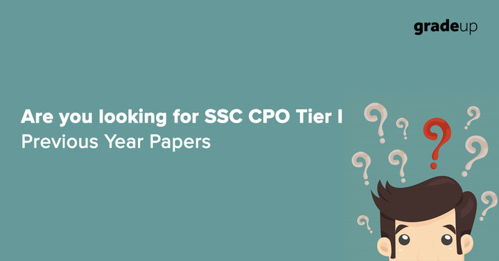Are you looking for SSC CPO Previous Papers with Solutions - Practice & Download Here!