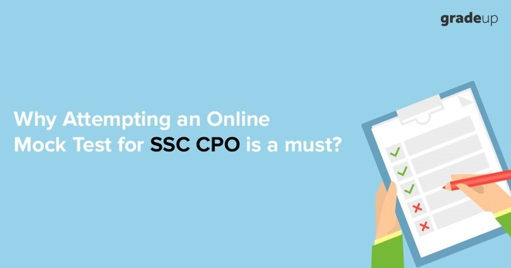 Why Attempting an Online Mock Test for SSC CPO is a must?