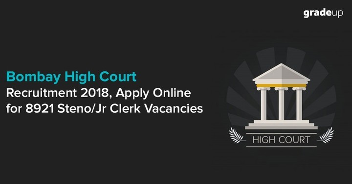 Bombay High Court Recruitment 2018, Apply Online for 8921 Steno/Jr Clerk Vacancies