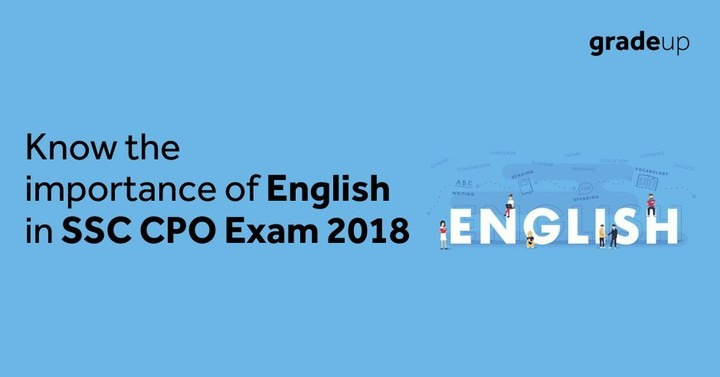 English is very important to crack SSC CPO 2018 Exam