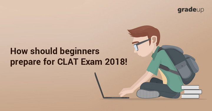 How to start CLAT preparation - The Beginners Guide to Crack CLAT Exam