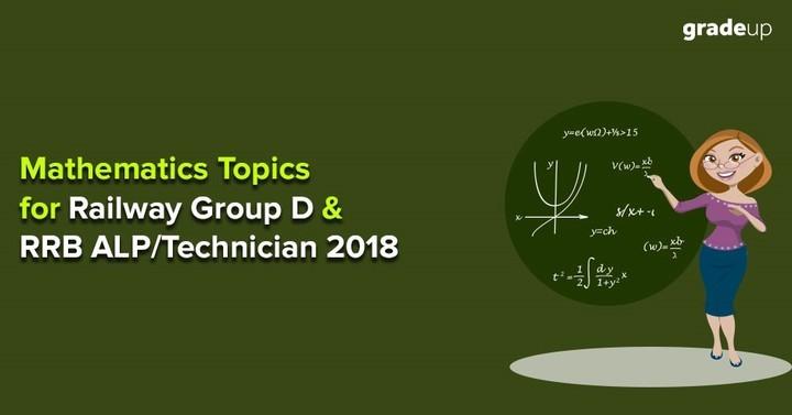 RRB ग्रुप D और ALP/ तकनीशियन 2018 के लिए गणित के मुख्य विषय