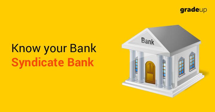 अपने बैंक को जाने: सिंडिकेट बैंक
