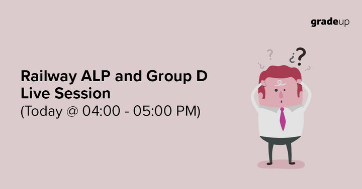 Railways RRB ALP & Group D Live Session @4:00-5:00 PM: Clear your Doubts