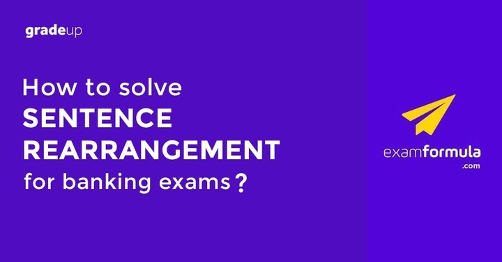 How to Solve the Sentence Rearrangement for banking exams