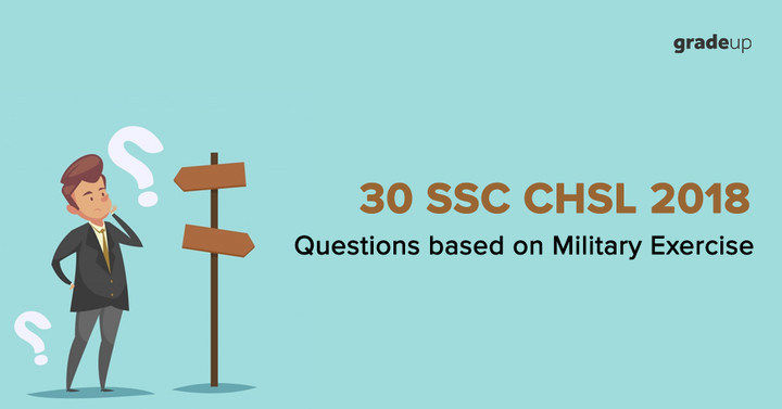 30 Important Questions on Military Exercise for SSC CHSL 2018 Exam, Download PDF!