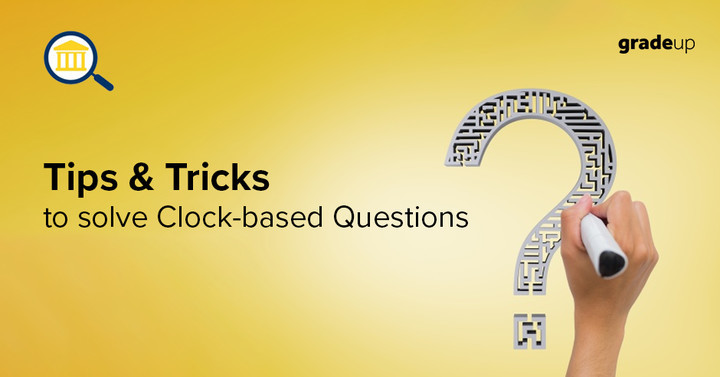 Tips and Tricks to solve Clock-based Questions!