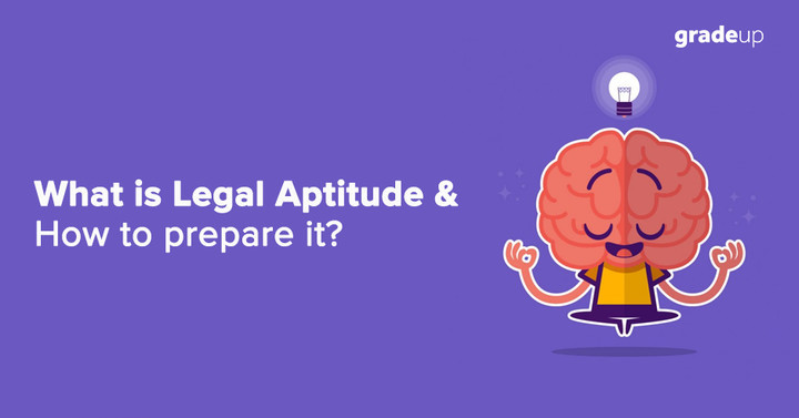 What is Legal Aptitude & How to prepare it for CLAT 2018 Exam