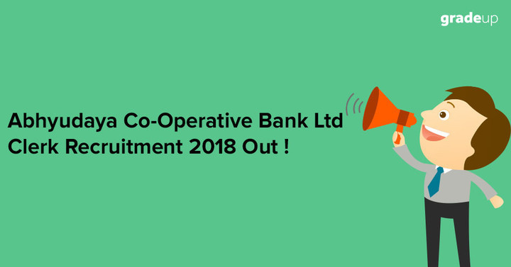 Abhyudaya Co-Operative Bank Ltd Clerk Recruitment Out 2018!