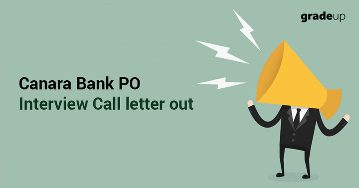 Canara Bank PO 2018 Interview call letter