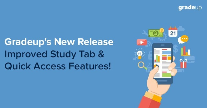 Gradeup's New Release: Improved Study Tab & Quick Access Features!