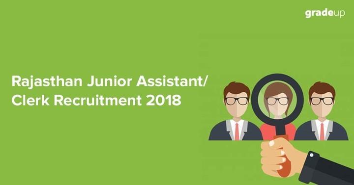Rajasthan Junior Assistant/Clerk Recruitment  2018, Online Application Begins!