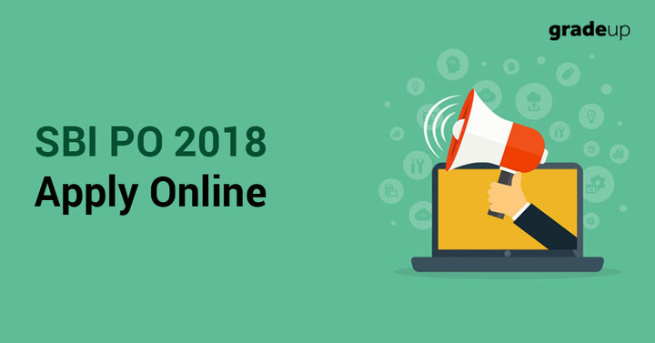 SBI PO Application Form 2018: Apply Online for 2000 Vacancies!