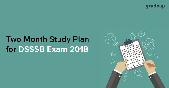 Two Month Study Plan for DSSSB PRT Exam 2018