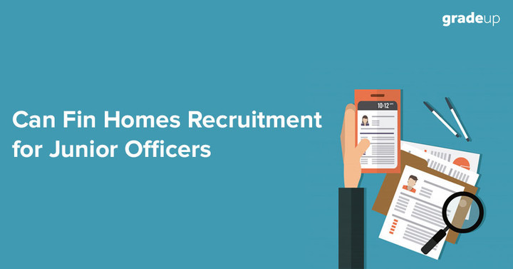 Can Fin Homes Recruitment 2018 ( 125 Jr Officers Vacancies) , Apply Online Now!