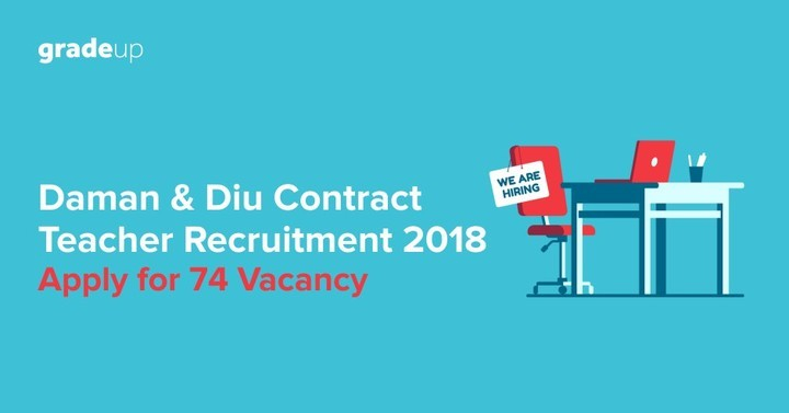 Daman and Diu Contract Teacher Recruitment 2018: Apply for 74 Vacancy