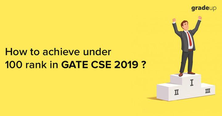 Tips to secure AIR below 100 in GATE CSE Exam!
