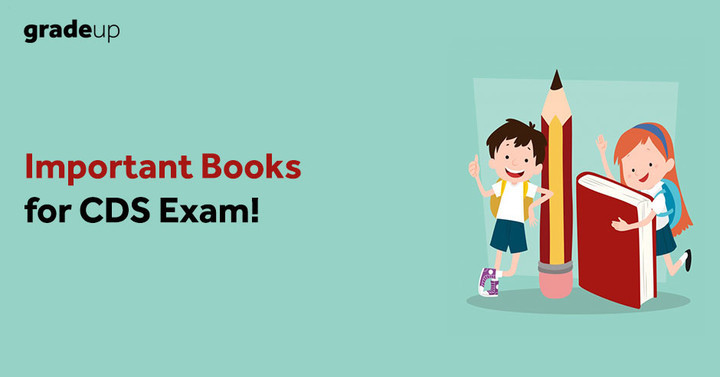 8 Best Books for CDS 2018 Exam Preparation (Subject Wise)