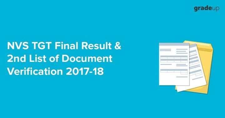 NVS TGT Final Result & 2nd List of Document Verification 2017-18, Check Here!