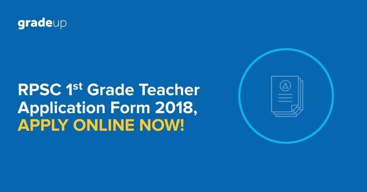 राजस्थान  प्रथम ग्रेड शिक्षक ऑनलाइन आवेदन 2018, 5000 पदों के लिए आवेदन करें