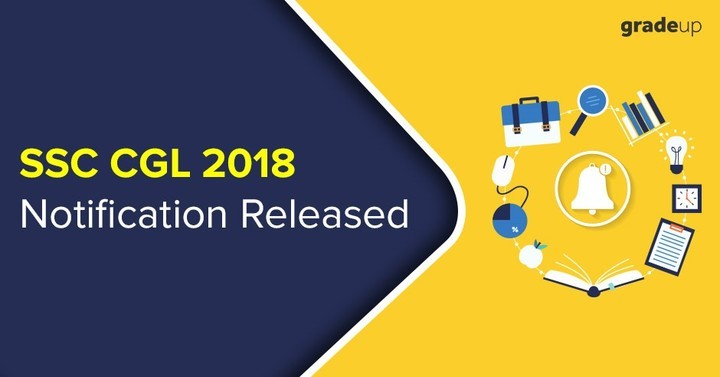 SSC CGL Official Notification 2018 Out, Normalization will be there!