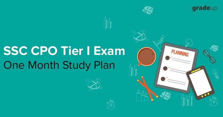 SSC CPO SI 2018: One Month Study Schedule for Tier I Exam