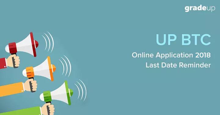 यूपी डी.एल.एड (बीटीसी) ऑनलाइन आवेदन 2018 - अंतिम तिथि अनुस्मारक