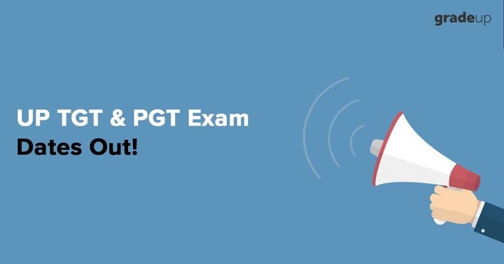 UP TGT & PGT 2018 Exam Dates Out