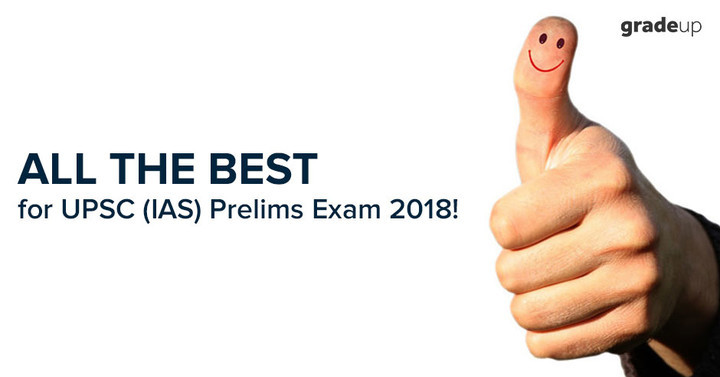 All the best for UPSC CSE Prelims Exam 2018!