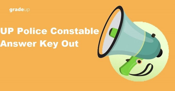 UP Police Constable Answer Key 2018 Released, Check Here!