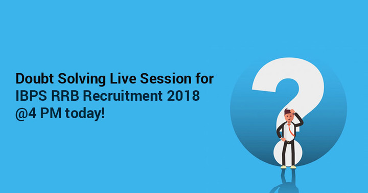 Live Doubt Solving Session for IBPS RRB Notification 2018