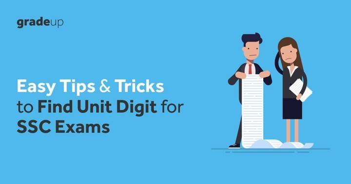 Easy Tips and Tricks to Find Unit Digit for SSC & Railways