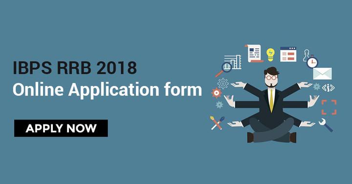 IBPS RRB Apply Online 2018: IBPS RRB PO/Clerk Online Application Form
