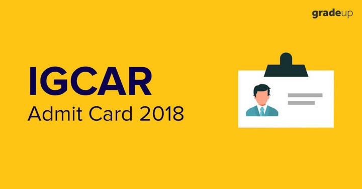 IGCAR Admit Card 2018-19 Out: Download IGCAR Hall Ticket for