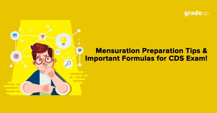 Quick Tips on How to Prepare Mensuration for CDS Exam