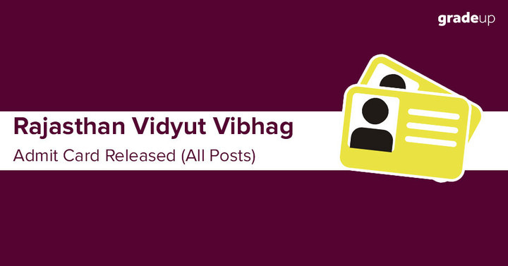 Rajasthan Vidyut Vibhag Admit Card 2018 Out, Download RVUNL Admit Card for All Posts